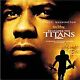 Remember the Titans: An Original Walt Disney Motion Picture Soundtrack [2000 Fil