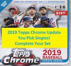 2019 Topps Chrome Update Singles #1-100 - You Pick - Complete Your Set! on Ebay