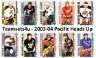 2003-04 Pacific Heads Up Hockey Set ** Pick Your Team ** Checklist in Descrip $0.99 USD on eBay