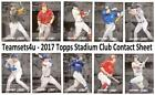 2017 Stadium Club Contact Sheet Baseball Set ** Pick Your Team ** See Checklist on Ebay