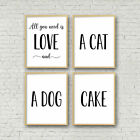 Set of 4 All You Need Is Love And A Cat, A Dog, Printable Wall Art Home Decor