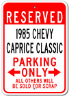 1985 85 CHEVY CAPRICE CLASSIC Parking Sign