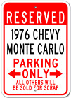 1976 76 CHEVY MONTE CARLO Parking Sign
