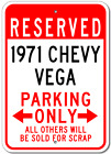 1971 71 CHEVY VEGA Parking Sign
