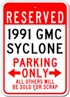 1991 91 GMC SYCLONE Parking Sign