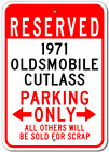 1971 71 OLDSMOBILE CUTLASS Parking Sign