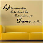 Large Wall Quote Life Storm Pass Learn Dance In Rain Sticker  Art Decal Transfer
