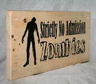 ZOMBIES WITCHES Horror Personalised Halloween Office Garage Workshop Sign Plaque