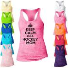 Keep Calm Im  A Hockey Mom Burnout Racerback Tank Top