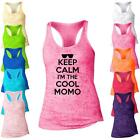 Keep Calm Im AIm A Cool Momo  Burnout Racerback Tank Top