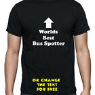 PERSONALISED WORLDS BEST BUS SPOTTER T SHIRT BIRTHDAY GIFT
