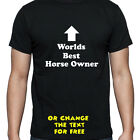 PERSONALISED WORLDS BEST HORSE OWNER T SHIRT BIRTHDAY GIFT