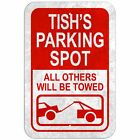 "Parking Spot All Others Will Be Towed 8"" x 12"" Plastic Sign Names Female Te-To"