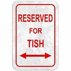 "Reserved For Parking 8"" x 12"" Plastic Sign Names Female Te-To"