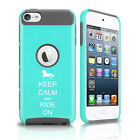 For Apple iPod Touch 5th 6th Shockproof Hard Case Cover Keep Calm Ride On Horse