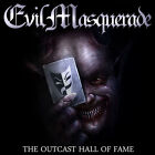 Evil Masquerade - The Outcast Hall Of Fame    Masterplan  Firewind  Candlemass