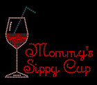 NEW Mommy's Sippy Cup Wine Glass Custom Made Gift Rhinestone Tee U Pick Size!