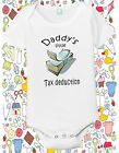 tax deduction baby t-shirt daddys tshirt shirt one piece jumper bodysuit season