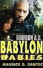 Babylon Babies by Maurice G. Dantec (2008, CD, Unabridged)