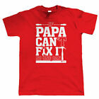 If Papa Can't Fix It No One Can Funny T Shirt - Gift for Grandad Dad Fathers Day