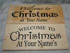 PERSONALISED Welcome to Christmas at the Your Name Family Xmas Sign Plaque Wood