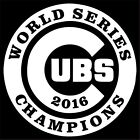 Chicago Cubs World Series Champions Large Decal / Sticker - Choose Color