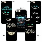 Alice In Wonderland Cheshire Cat quote iPhone soft rubber gel case cover skin
