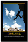 Challenge - Sports Motivational Quotes Silk Poster Print 13x20 24x36 inches 007 $11.99 USD