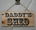 Shed Door Sign Plaque DAD DADDY'S Gift Home Office Hanging Rustic Wood Shop Den
