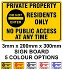 Private Property Residents Only No Public Access Rigid Sign 20cm x 30cm