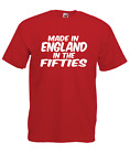 MADE IN ENGLAND in 50s fifties 60th funny birthday xmas mens womens T SHIRT TOP