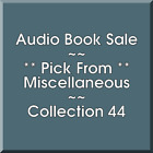Audio Book Sale: Miscellaneous (44) - Pick what you want to save