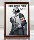 American+Propaganda+Poster+-+In+the+Name+of+Mercy+Give%21%2C+Red+Cross%2C+Nurse