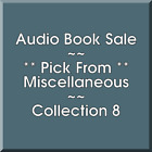 Audio Book Sale: Miscellaneous (8) - Pick what you want to save