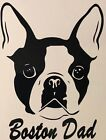 Boston Terrier Mom, Boston Terrier Dad, vinyl Decal, choose color and text