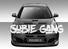 Subie Gang Windshield Banner Decal Sticker Graphic