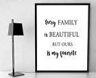 Every family is beautiful black and white text wall print picture