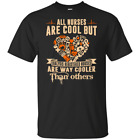 Dialysis Registered Nurses Are Way Cooler Than Others T-Shirt
