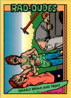 1990 Rad-Dudes Collectible Card #s 1-55 (A4258) - You Pick - 10+ FREE SHIP