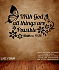 """WITH GOD ALL THINGS ARE POSSIBLE BUTTERFLIES BIBLE VERSE LARGE WALL DECAL 8""""X11"""""""