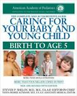 Caring For Your Baby And Young Child: Birth to Age 5 Everything On Child Care