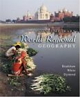 Contemporary World Regional Geography : Global Connections, Local Voices by Mich