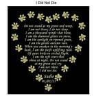 I DID NOT DIE Engraved Pet Memorial Poem Plate 4 Sizes To Choose Dog Cat Any Pet