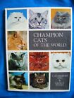Champion Cats of the World By Catherine Ing, Grace Pond