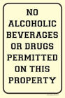 "NO ALCOHOLIC BEVERAGES OR DRUGS 12""x18"" ALUMINUM/PVC SIGN"