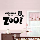 WELCOME TO MY ZOO wall decal for kids bedroom playroom fun stickers