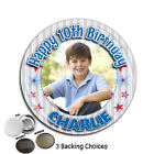 Large 75mm Personalised 1st 2nd 3rd 4th 5th 6th 7th Birthday PHOTO Badge ~ N54