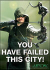 "Arrow (TV Series) Photo Quality Magnet: Arrow ""You Have Failed This City"""