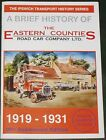 EASTERN COUNTIES HISTORY Bus Buses Ipswich Suffolk 1919-1931 Transport Road Car