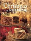 Christmas with Southern Living 2001- Recipes & Decorating Ideas, HB